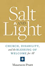 Salt and Light: Church, Disability, and the Blessing of Welcome for All