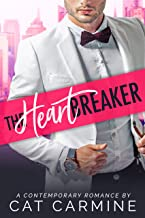 The Heartbreaker (Breaking All The Rules Book 3)