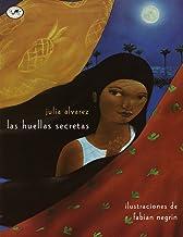 Las Huellas Secretas (The Secret Footprints Spanish Edition)