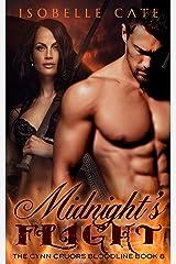Midnight's Flight: A Paranormal Romance Vampire Werewolf Hybrids Series (The Cynn Cruors Bloodline Series Book 8) Kindle Edition