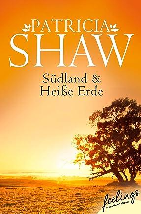 Südland + Heiße Erde (Tal der Lagunen 1+2): Zwei Romane in einem Band (German Edition)