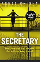 "The Secretary: ""An explosive tale of revenge"" – Good Housekeeping (English Edition)"