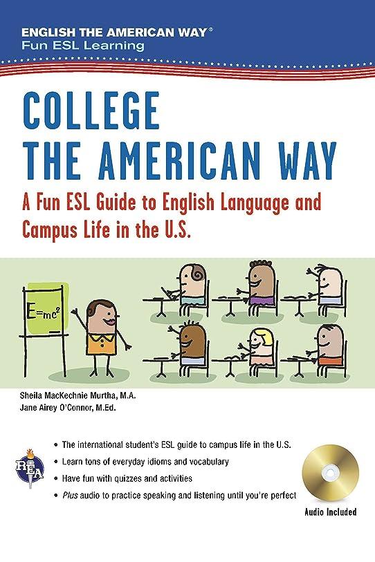 爬虫類味方便益College the American Way: A Fun ESL Guide to English Language and Campus Life in the U.S. (English the American Way: Fun ESL Learning)