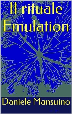 Il rituale Emulation