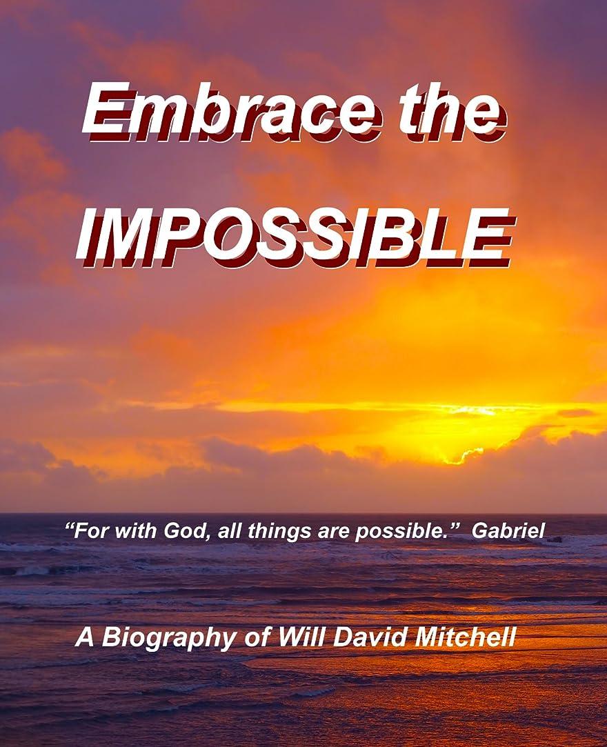 ではごきげんようお酢差Embrace the Impossible (English Edition)