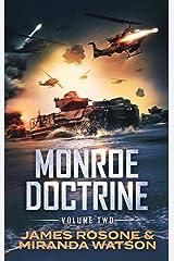 Monroe Doctrine: Volume II Kindle Edition