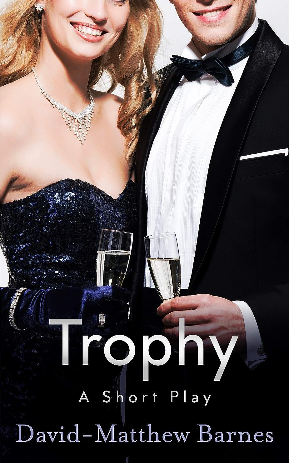 無駄プライバシー補充Trophy (English Edition)