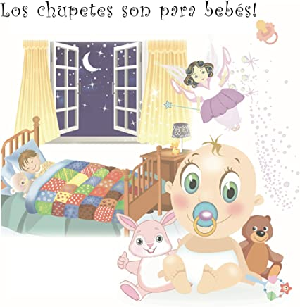 Amazon.com: Los chupetes son para bebés (Spanish Edition) eBook ...