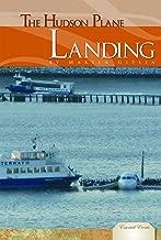 The Hudson Plane Landing (Essential Events)