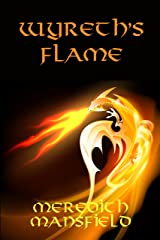 Wyreth's Flame Kindle Edition