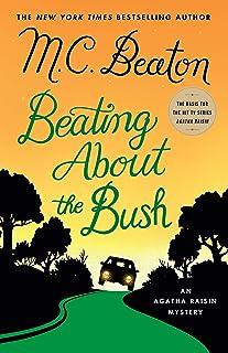 Beating About the Bush: An Agatha Raisin Mystery (Agatha Raisin Mysteries Book 30)