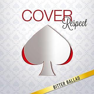COVER Respect ビター・バラッド 男が男を歌うとき