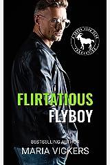 Flirtatious Flyboy: A Hero Club Novel Kindle Edition