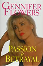 Gennifer Flowers: Passion and Betrayal