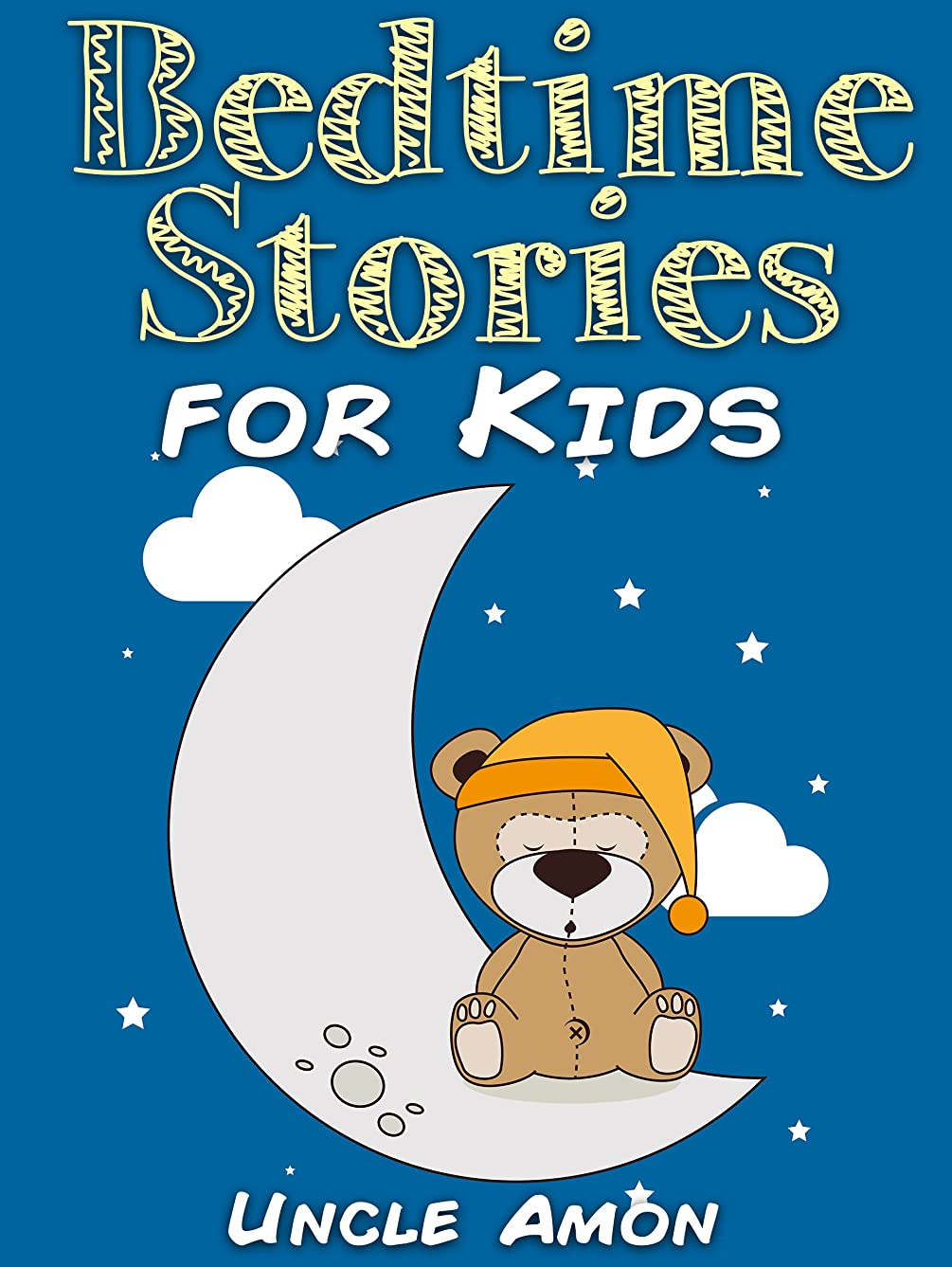 実験的調停者警察Bedtime Stories for Kids: Short Bedtime Stories For Children Ages 4-8 (Fun Bedtime Story Collection Book 1) (English Edition)