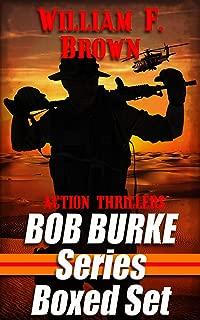 Bob Burke Action Adventure Series: 3-Book Box Set #1 (Bob Burke Action Adventure Novels 4)