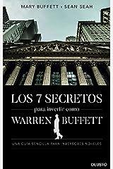 Los 7 secretos para invertir como Warren Buffett: Una guía sencilla para inversores noveles (Deusto) (Spanish Edition) Format Kindle