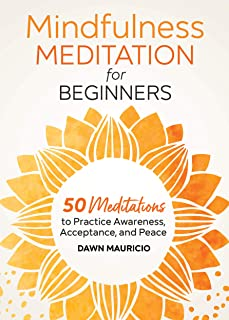 Sponsored Ad - Mindfulness Meditation for Beginners: 50 Meditations to Practice Awareness, Acceptance, and Peace