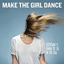 Best make the girl dance Reviews
