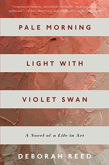 Pale Morning Light with Violet Swan: A Novel of a Life in Art (English Edition)