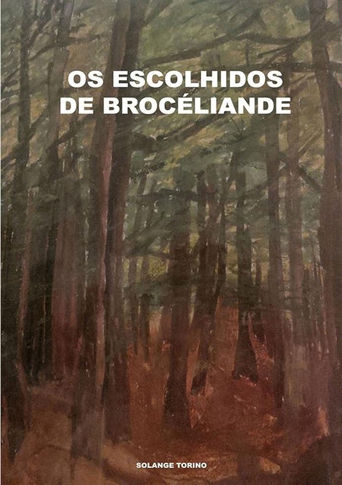 アボート鉱夫削減Os Escolhidos De Brocéliande (Portuguese Edition)