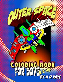 Outer Space Coloring Book For Boys - 8 & Up: 68 Pages Of Coloring, Doodle And Journal Prompt Stories: Volume 2 (Doodle, Sketch and Journal Books for Boys)