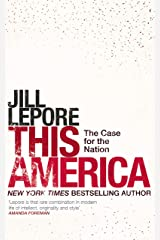 This America: The Case for the Nation (English Edition) eBook Kindle