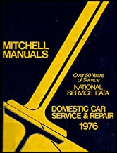 National Service Data: Domestic Car Service and Repair 1976 [Mitchell Manuals]