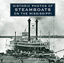Historic Photos of Steamboats on the Mississippi