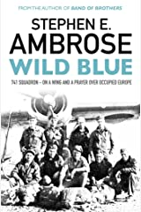 Wild Blue: 741 Squadron: On A Wing And A Prayer Over Occupied Europe Kindle Edition