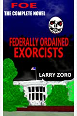 Federally Ordained Exorcists Kindle Edition
