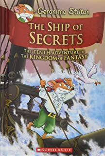 The Ship of Secrets (Geronimo Stilton and the Kingdom of Fantasy #10), Volume 10