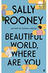 Beautiful World, Where Are You: from the internationally bestselling author of Normal People (English Edition) Format Kindle