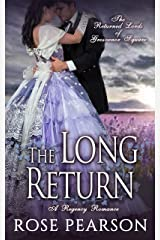 The Long Return: A Regency Romance: The Returned Lords of Grosvenor Square (Book 2) Kindle Edition