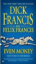 Even Money (A Dick Francis Novel)