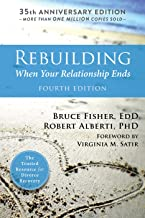 Rebuilding (When Your Relationship Ends)