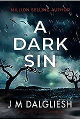 A Dark Sin: A chilling British detective crime thriller (The Hidden Norfolk Murder Mystery Series Book 8) Kindle Edition