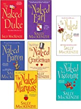 Sally MacKenzie Bundle: The Naked Earl, The Naked Gentleman, The Naked Marquis, The Naked Baron, The Naked Duke, The Naked Viscount, The Naked King (Naked Nobility)