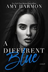 A Different Blue Kindle Edition