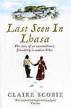 LAST SEEN IN LHASA
