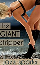 The Giant Stripper