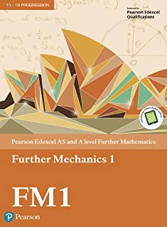 Edexcel AS and A level Further Mathematics Further Mechanics 1 (A level Maths and Further Maths 2017)