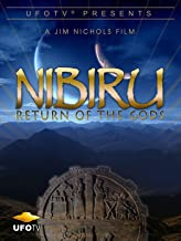UFOTV Presents: Nibiru - Return of the Gods