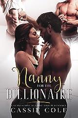 Nanny for the Billionaire: A Standalone Reverse Harem Romance Kindle Edition