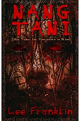 Nang Tani: She Takes Her Vengeance In Blood Kindle Edition