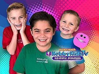 pocket.watch HobbyKidsTV Ultimate mishmash