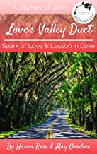 Love's Valley Duet: (Spark of Love and Lessons in Love)