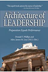 The Architecture of Leadership: Preparation Equals Performance Kindle Edition