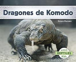 Dragones de Komodo (Reptiles) (Spanish Edition)
