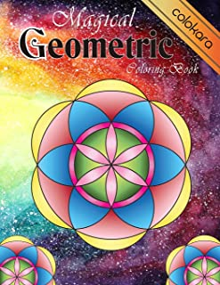 Magical Geometric Coloring Book: An Adult Coloring Book for Beginners with easy, Enjoyable, Relaxing Patterns and Soothing...